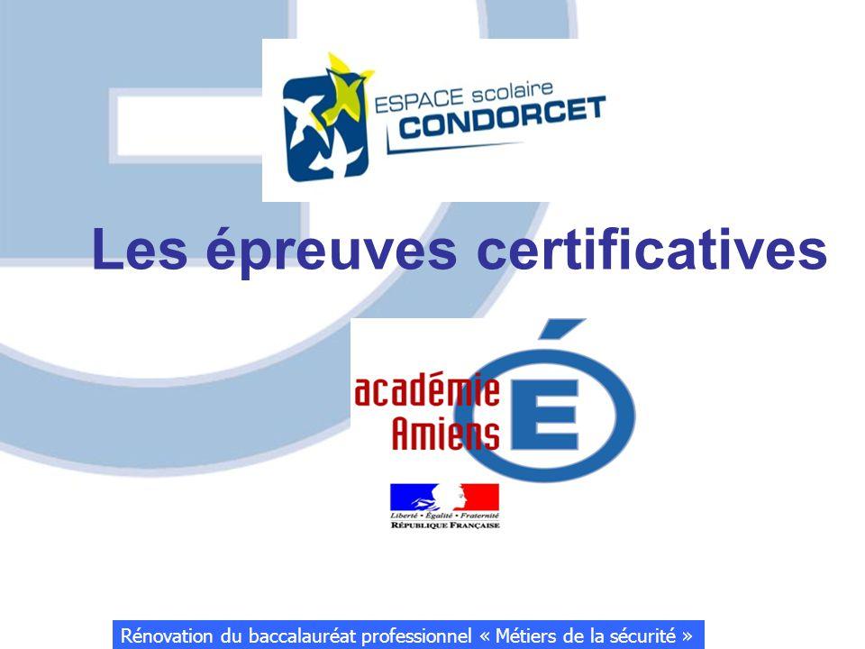 Les épreuves certificatives Rénovation du baccalauréat professionnel « Métiers de la sécurité »