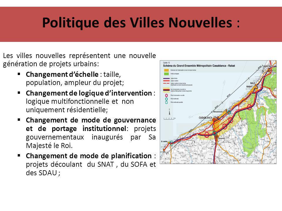 Politique des Villes Nouvelles : Les villes nouvelles représentent une nouvelle génération de projets urbains:  Changement d'échelle : taille, popula