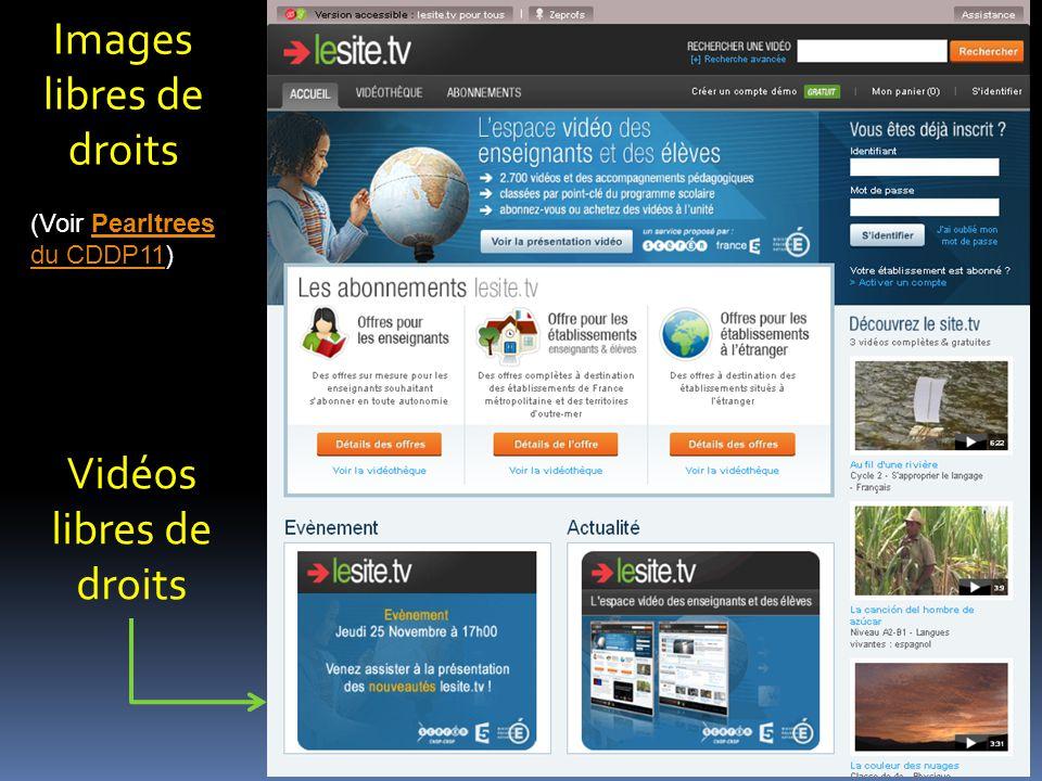 Images libres de droits Vidéos libres de droits (Voir PearltreesPearltrees du CDDP11du CDDP11)