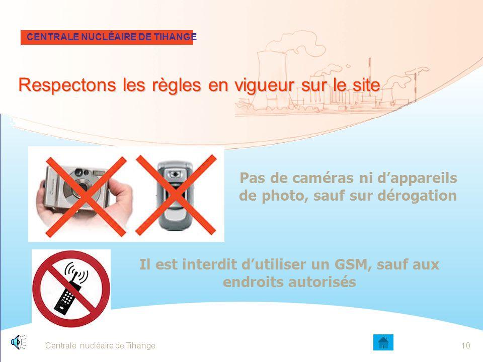 Centrale nucléaire de Tihange9 Respectons scrupuleusement les signalisations et les balisages des chantiers suivant les codes couleurs CENTRALE NUCLÉA