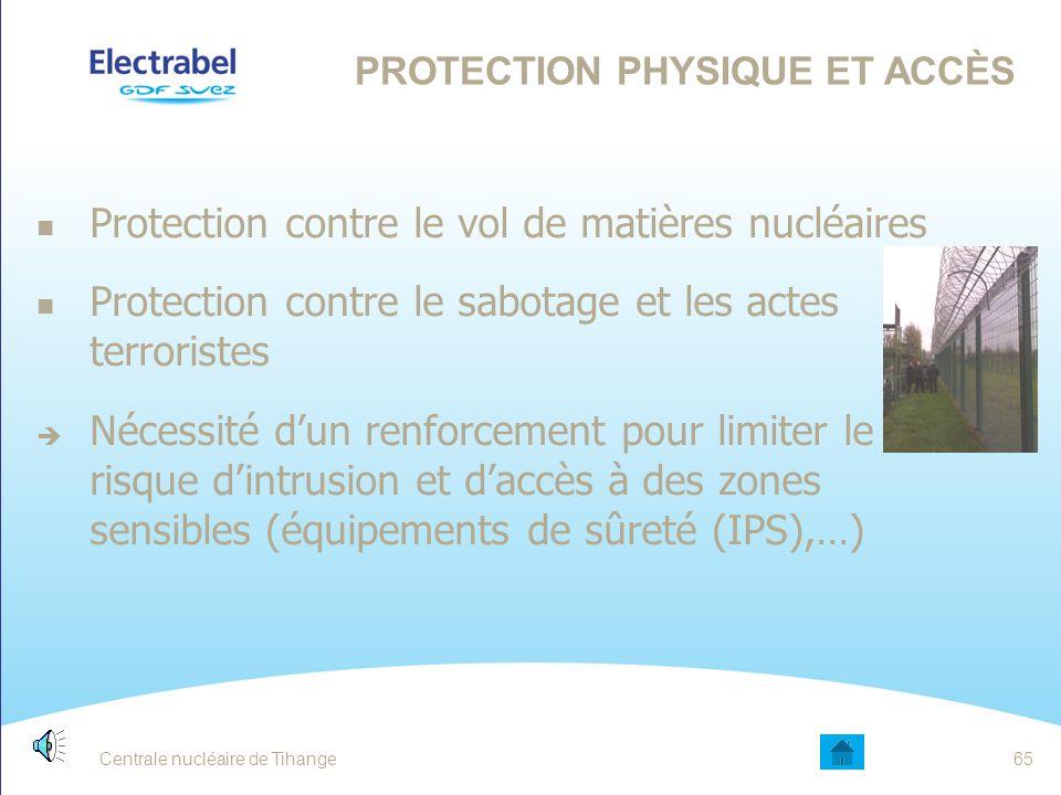 Centrale nucléaire de Tihange64 ATTITUDE INTERROGATIVE Un professionnel cultive le doute.