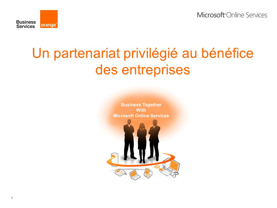 1 Un partenariat privilégié au bénéfice des entreprises