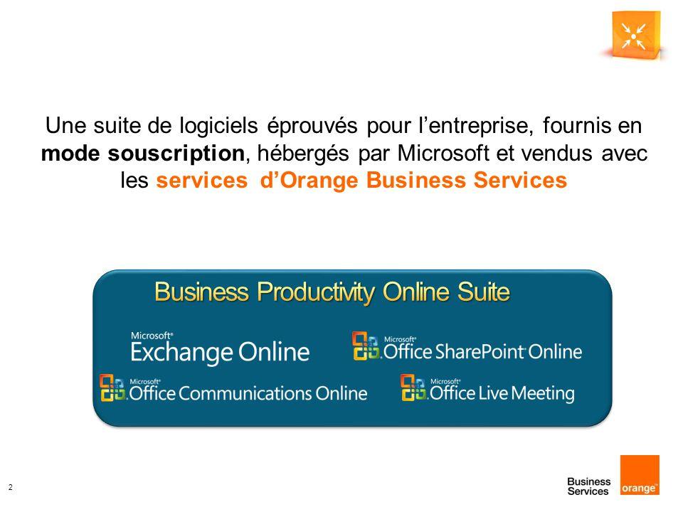 2 Une suite de logiciels éprouvés pour l'entreprise, fournis en mode souscription, hébergés par Microsoft et vendus avec les services d'Orange Business Services