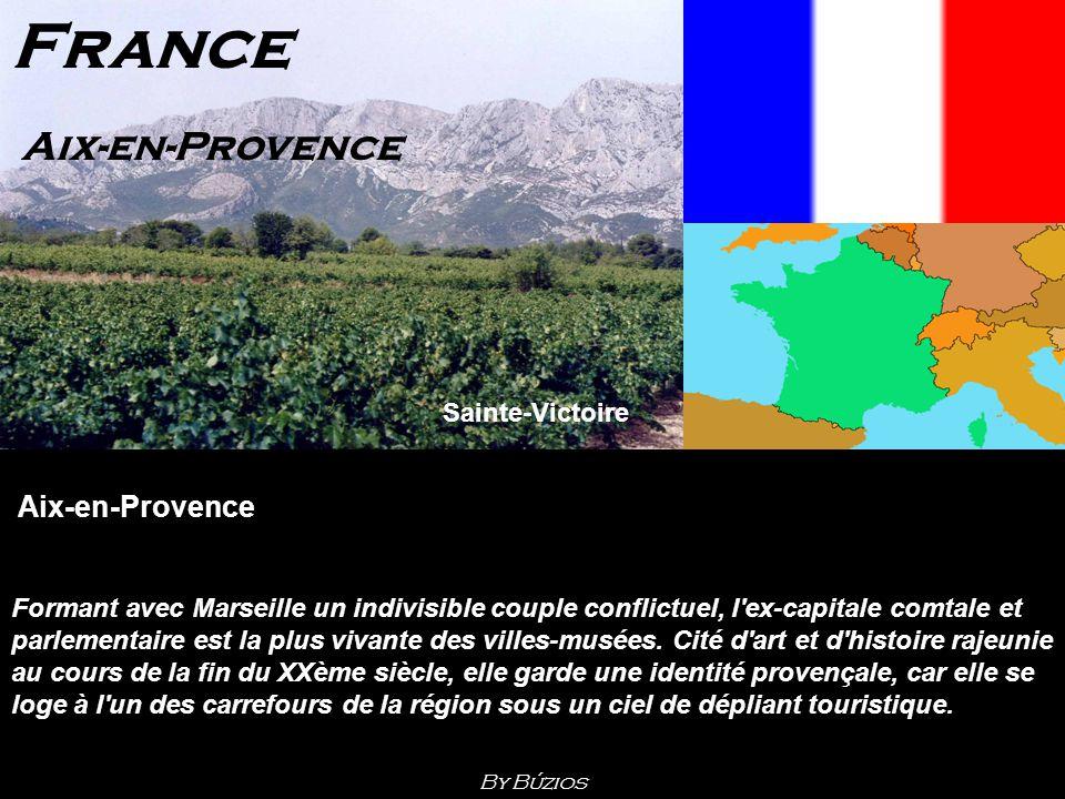France Aix-en-Provence Sainte-Victoire Aix-en-Provence Formant avec Marseille un indivisible couple conflictuel, l ex-capitale comtale et parlementaire est la plus vivante des villes-musées.