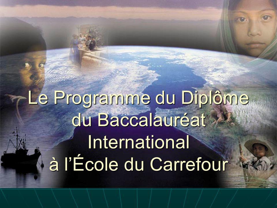 Le Programme du Diplôme du Baccalauréat International à l'École du Carrefour