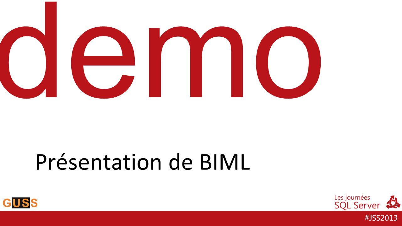 #JSS2013 demo Présentation de BIML