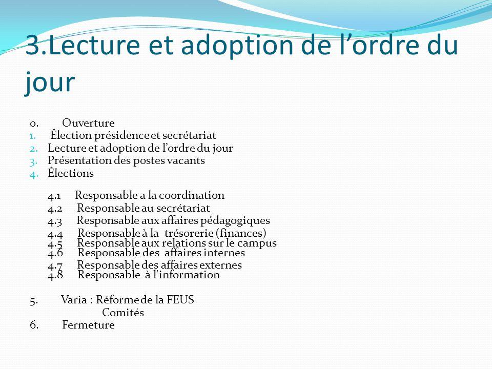 3.Lecture et adoption de l'ordre du jour 0. Ouverture 1.