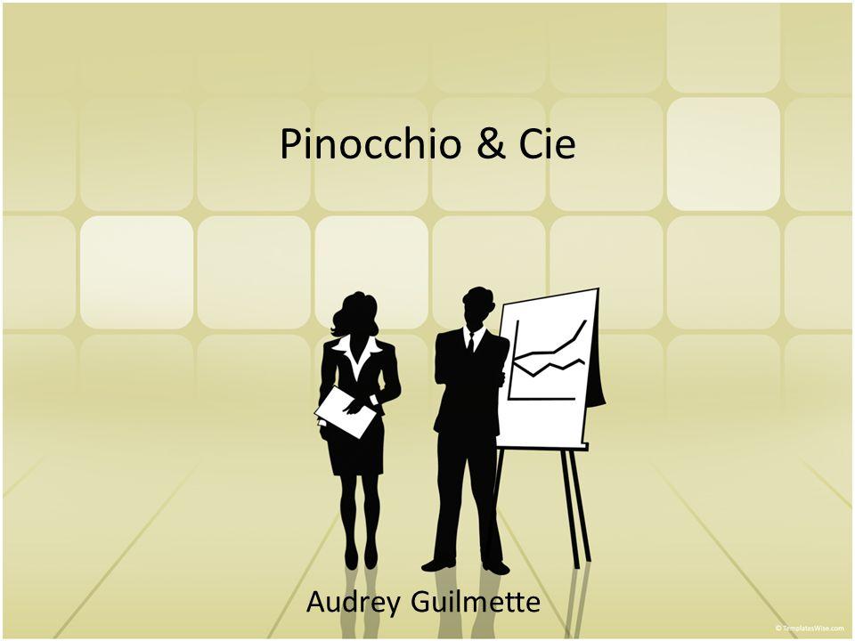 Pinocchio & Cie Audrey Guilmette