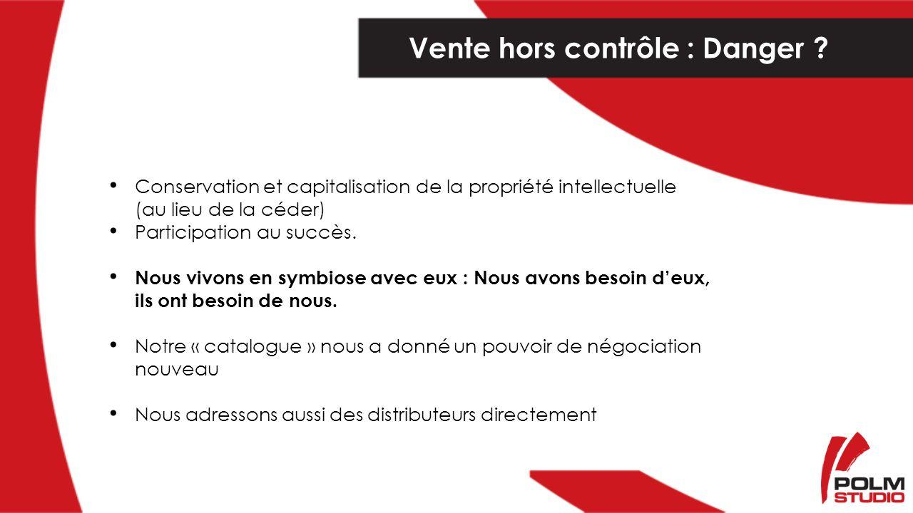 Conservation et capitalisation de la propriété intellectuelle (au lieu de la céder) Participation au succès.