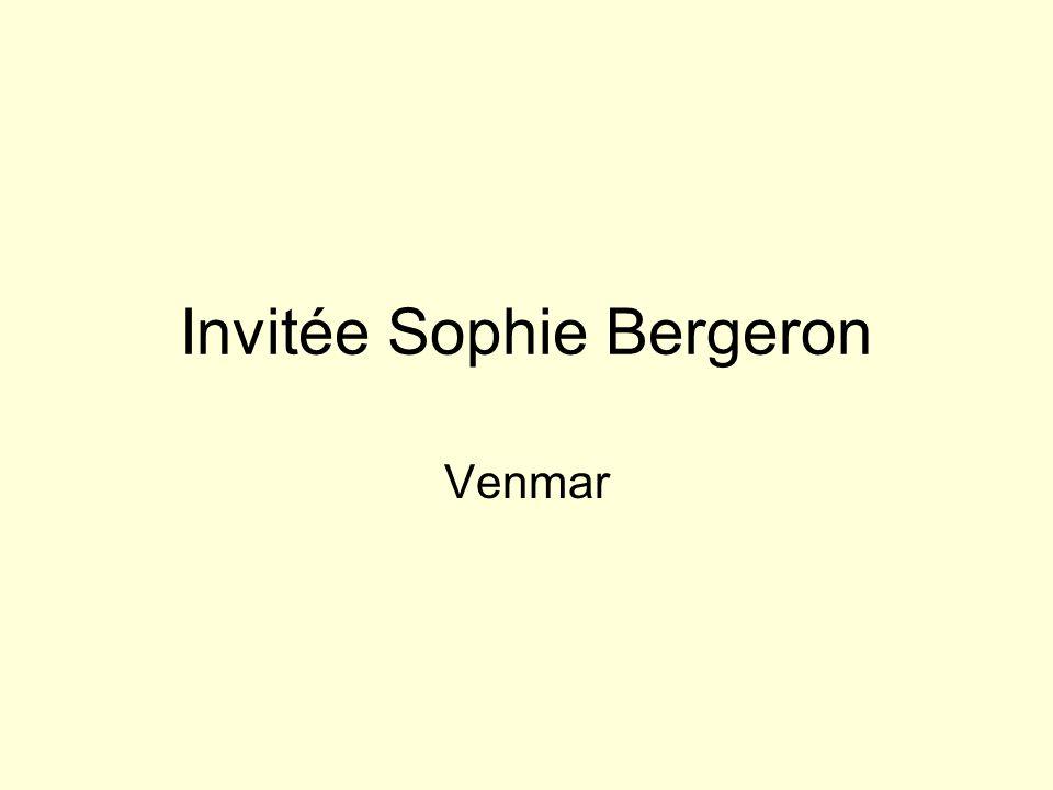 Invitée Sophie Bergeron Venmar