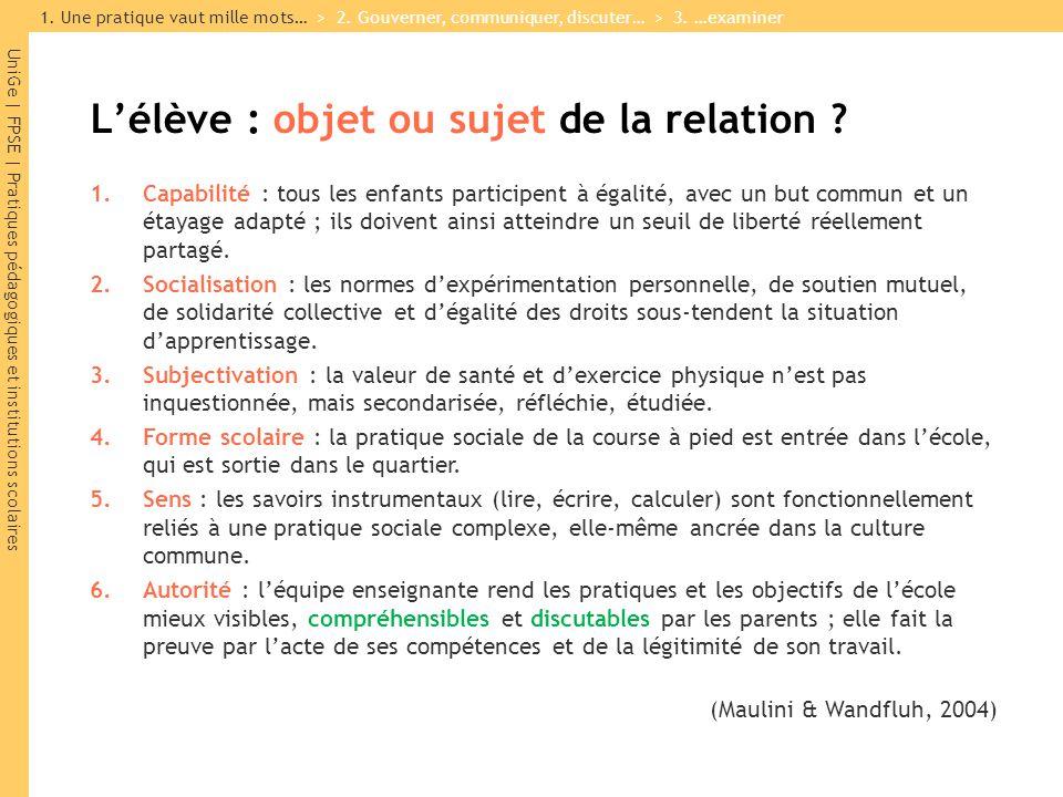 UniGe | FPSE | Pratiques pédagogiques et institutions scolaires L'élève : objet ou sujet de la relation .