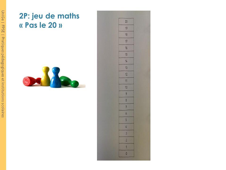 UniGe | FPSE | Pratiques pédagogiques et institutions scolaires 2P: jeu de maths « Pas le 20 »