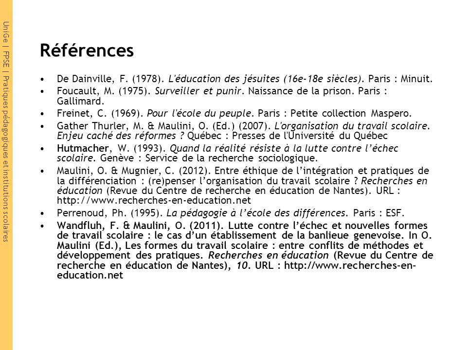 UniGe | FPSE | Pratiques pédagogiques et institutions scolaires Références De Dainville, F.