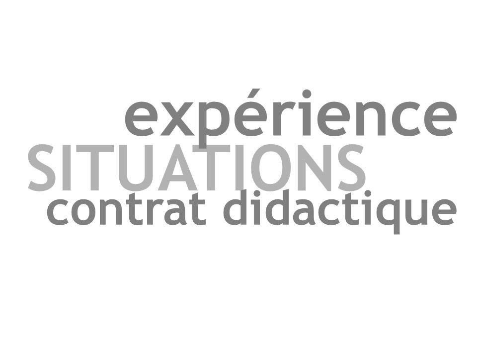 SITUATIONS expérience contrat didactique