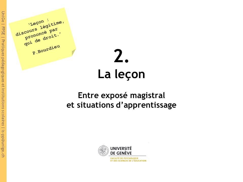 UniGe | FPSE | Pratiques pédagogiques et institutions scolaires | is-pp@unige.ch 2.