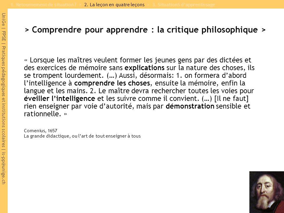 UniGe | FPSE | Pratiques pédagogiques et institutions scolaires | is-pp@unige.ch > Comprendre pour apprendre : la critique philosophique > « Lorsque l