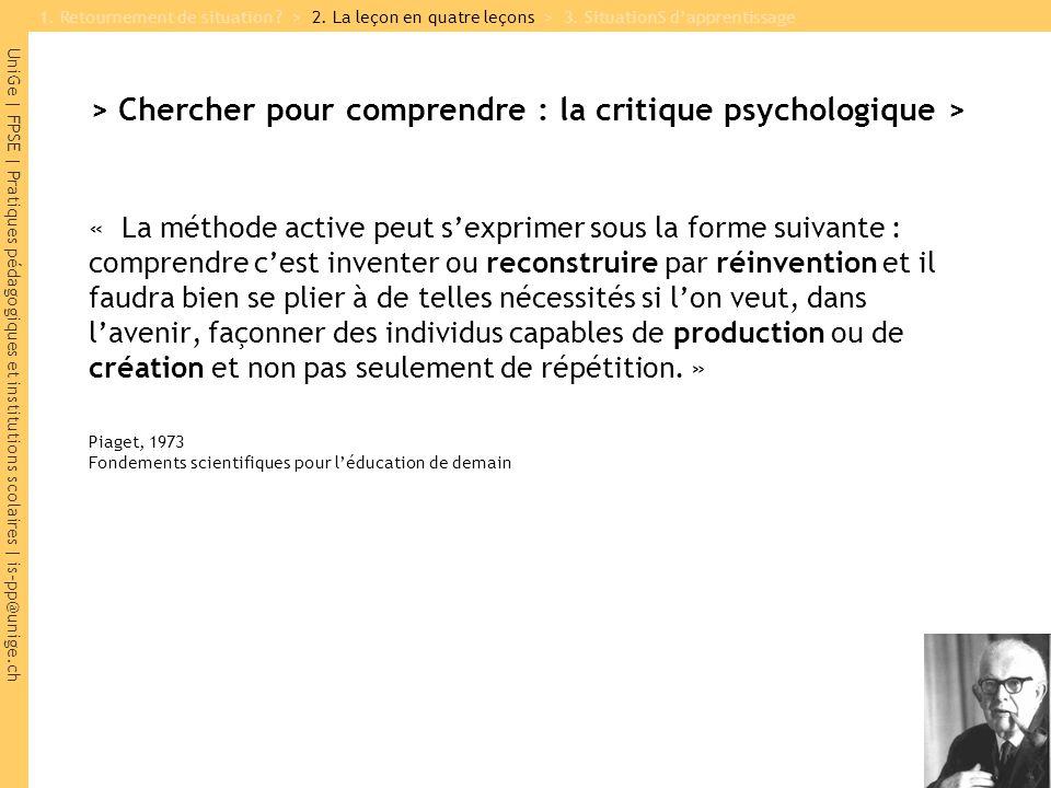 UniGe | FPSE | Pratiques pédagogiques et institutions scolaires | is-pp@unige.ch > Chercher pour comprendre : la critique psychologique > « La méthode