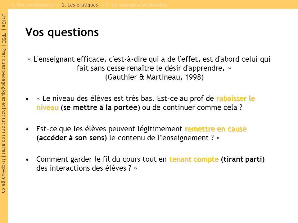 UniGe | FPSE | Pratiques pédagogiques et institutions scolaires | is-pp@unige.ch À retenir : attribution, n.f.