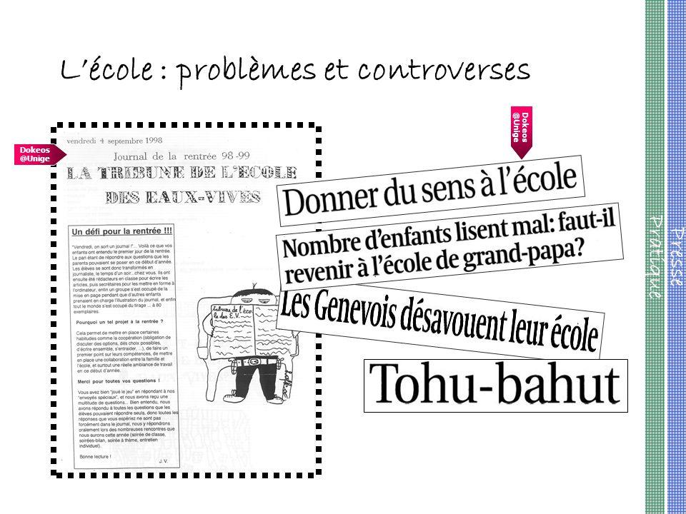 L'école : problèmes et controverses Presse Pratique Dokeos @Unige