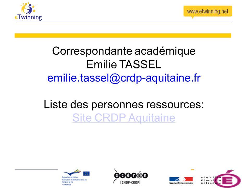 Correspondante académique Emilie TASSEL emilie.tassel@crdp-aquitaine.fr Liste des personnes ressources: Site CRDP Aquitaine