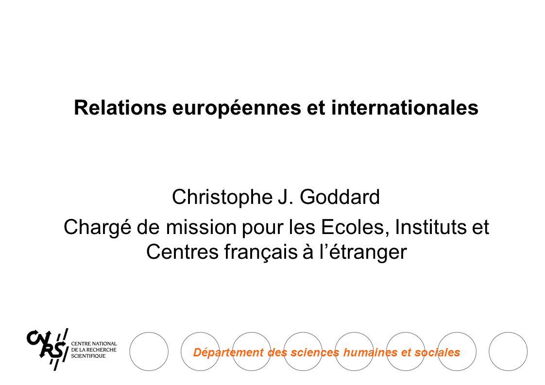 Département des sciences humaines et sociales Relations européennes et internationales Christophe J.