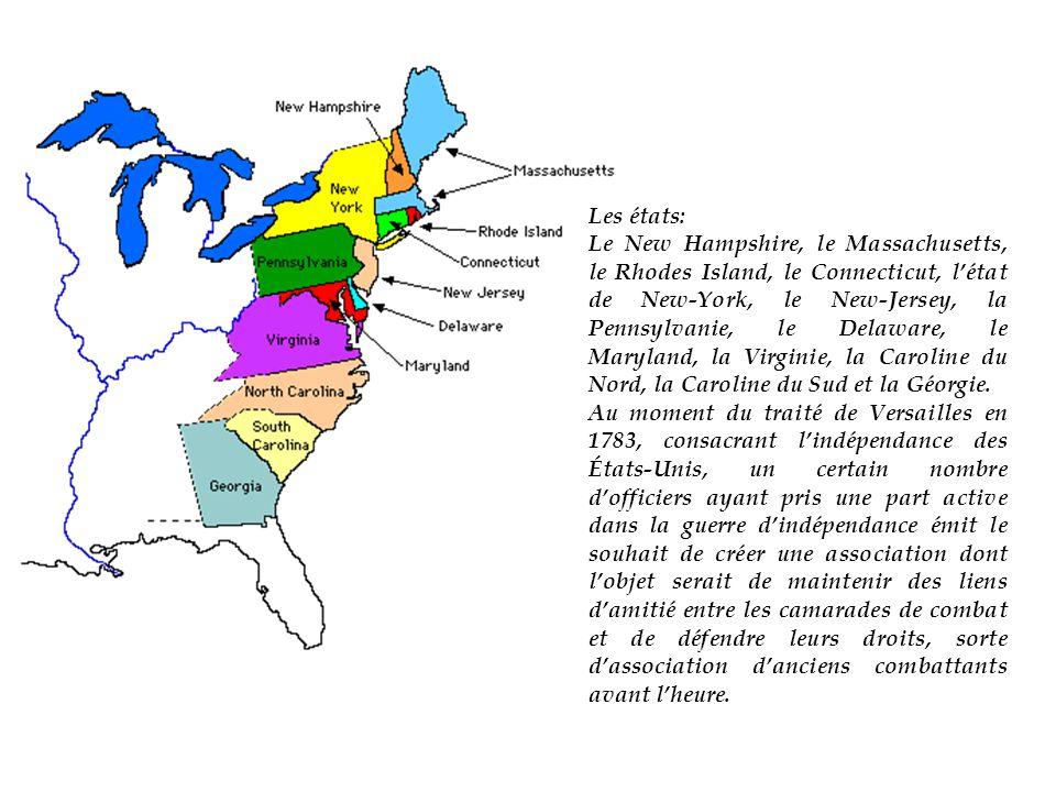 Les états: Le New Hampshire, le Massachusetts, le Rhodes Island, le Connecticut, l'état de New-York, le New-Jersey, la Pennsylvanie, le Delaware, le Maryland, la Virginie, la Caroline du Nord, la Caroline du Sud et la Géorgie.