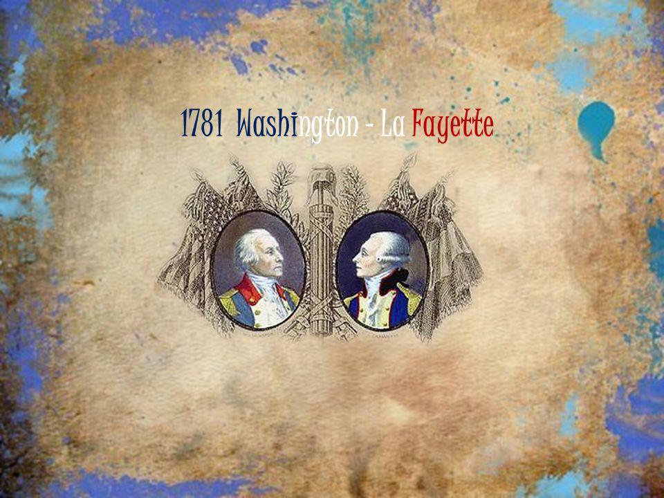 1781 Washington - La Fayette