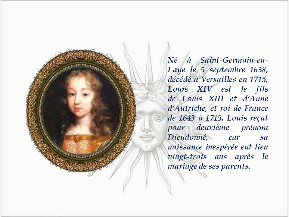 Louis XIV dit le Roi-Soleil ou Louis le Grand (5 septembre 1638, Saint- Germain-en-Laye-1 er septembre 1715, Versailles) est roi de France et de Navarre.