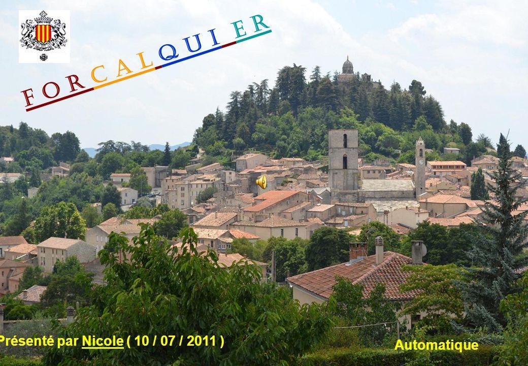 F o r c a l q u i e r Présenté par Nicole ( 10 / 07 / 2011 ) Automatique