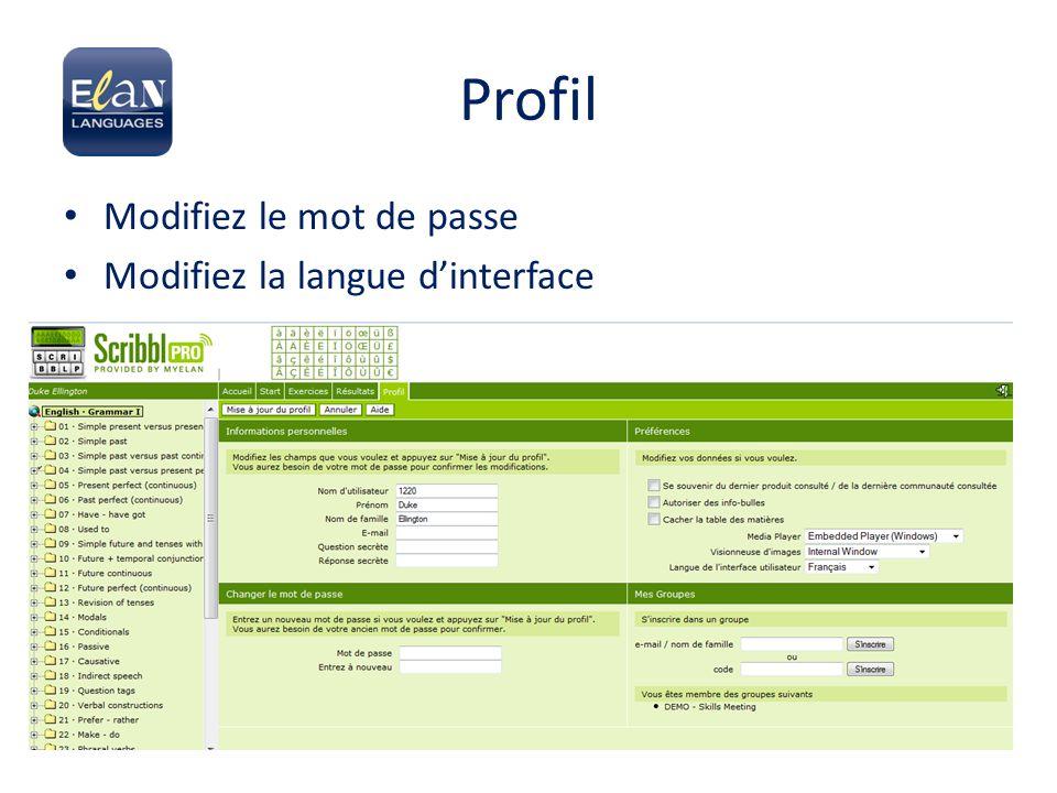 Profil Modifiez le mot de passe Modifiez la langue d'interface