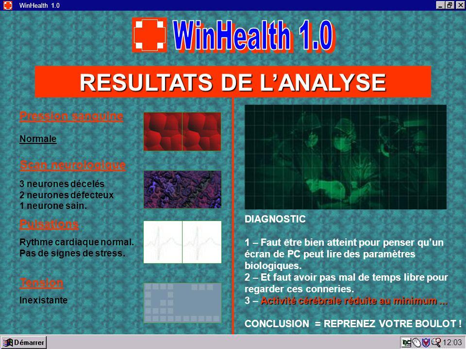 12:05 WinHealth 1.0 SCAN EN COURS SCAN TERMINÉ Vous pouvez retirer votre main