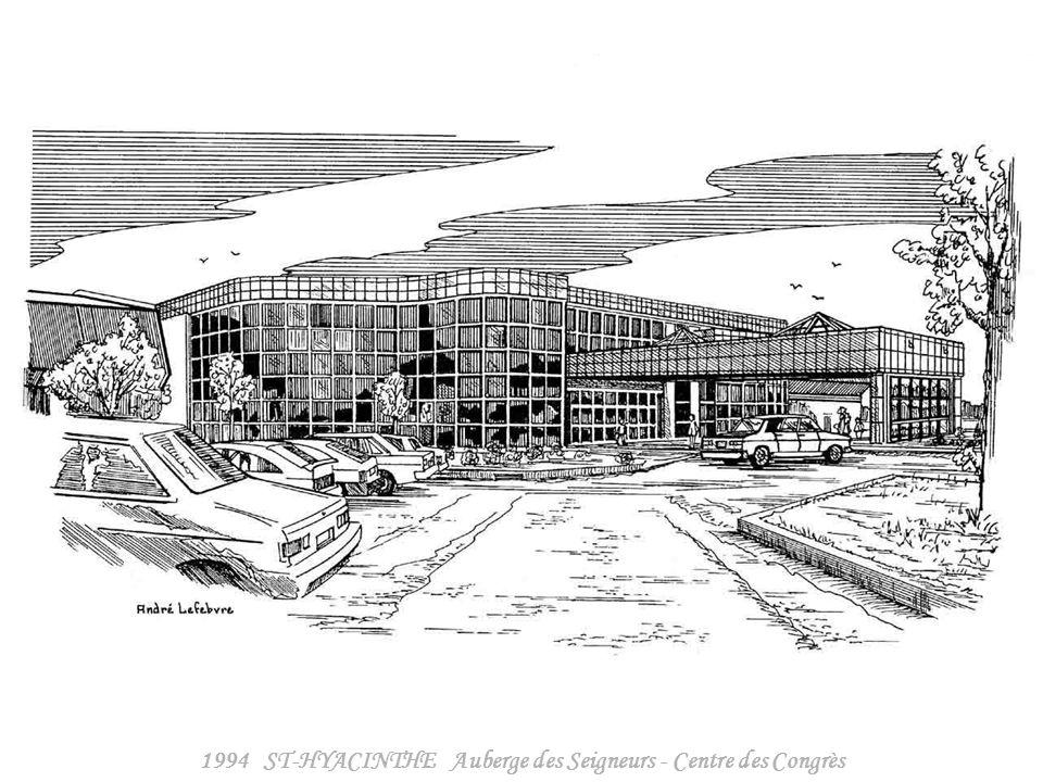 1994 ST-HYACINTHE Auberge des Seigneurs - Complexe Hôtelier