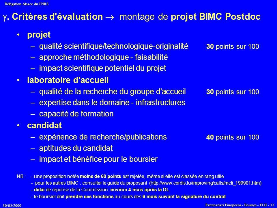 30/05/2000 Délégation Alsace du CNRS Partenariats Européens - Bourses - FLH - 13 . Critères d'évaluation  montage de projet BIMC Postdoc projet –qua