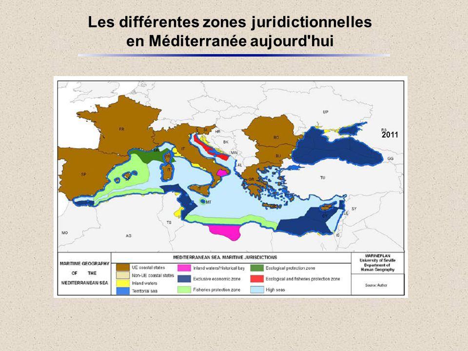 Les différentes zones juridictionnelles en Méditerranée aujourd'hui 2011