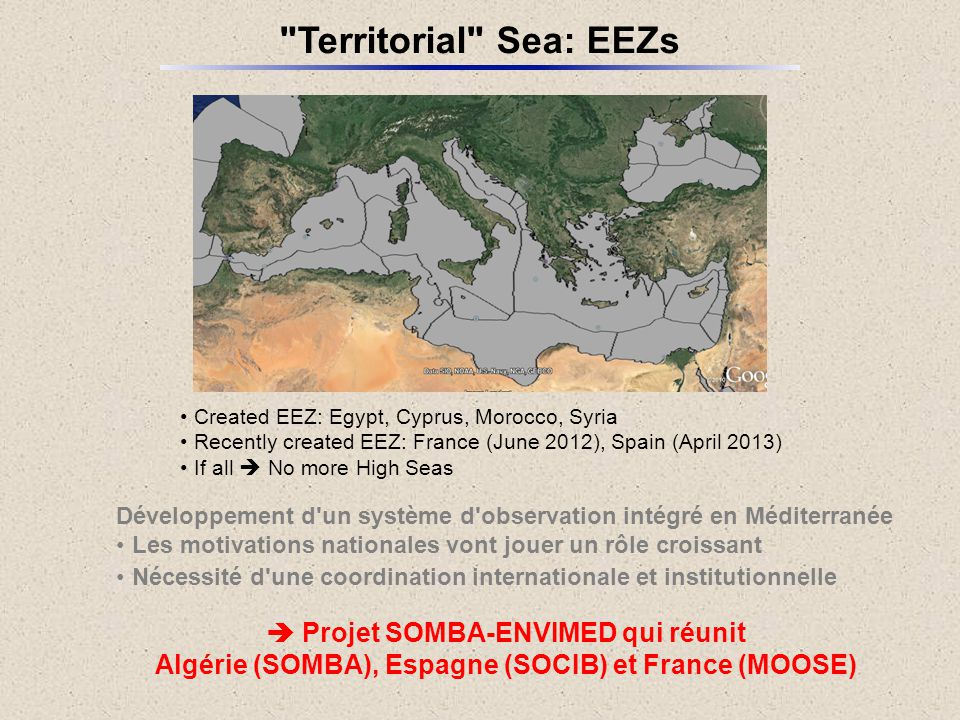 Algerian Basin  Two Algerian Gyres  SOMBA-GE cruises Pilot cruise SOMBA-GE2014: 15/08-10/09 on R/V TethysII PIs: ENSSMAL (Algiers) and LOCEAN (Paris) Same parameters as MOOSE-GE and same protocols Will continue every year in the frame of SOMBA Ship: Coastal class R/V Benyahia