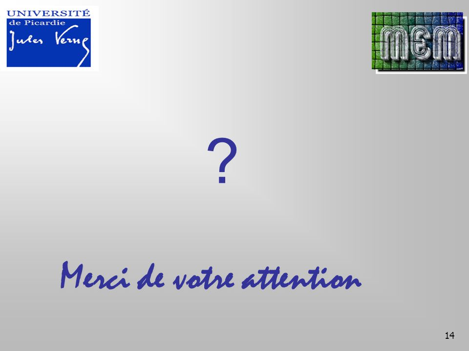 14 Merci de votre attention ?