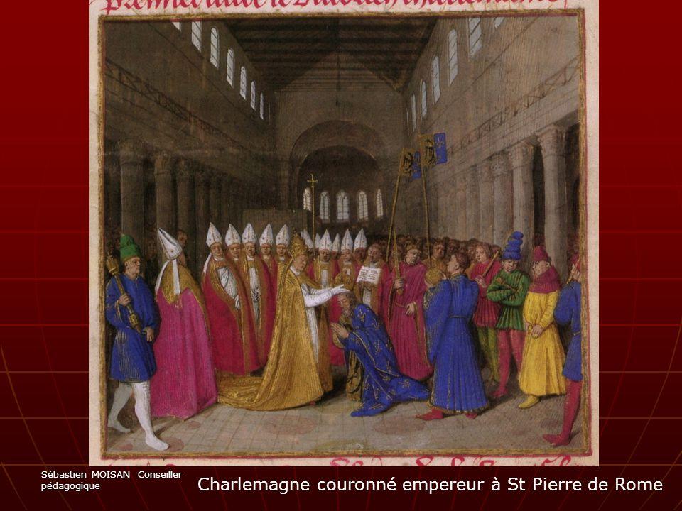 Sébastien MOISAN Conseiller pédagogique Charlemagne couronné empereur à St Pierre de Rome