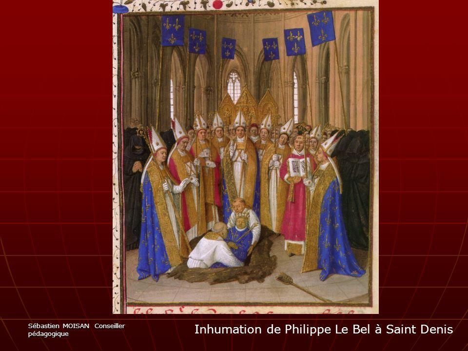 Sébastien MOISAN Conseiller pédagogique Inhumation de Philippe Le Bel à Saint Denis