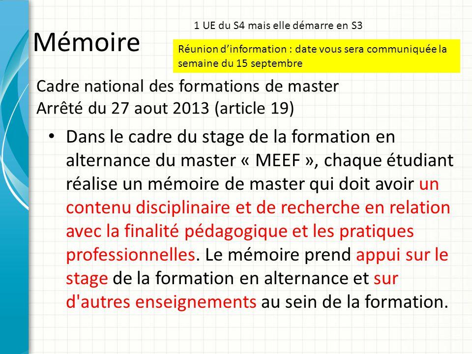 Cadre national des formations de master Arrêté du 27 aout 2013 (article 19) Dans le cadre du stage de la formation en alternance du master « MEEF », c