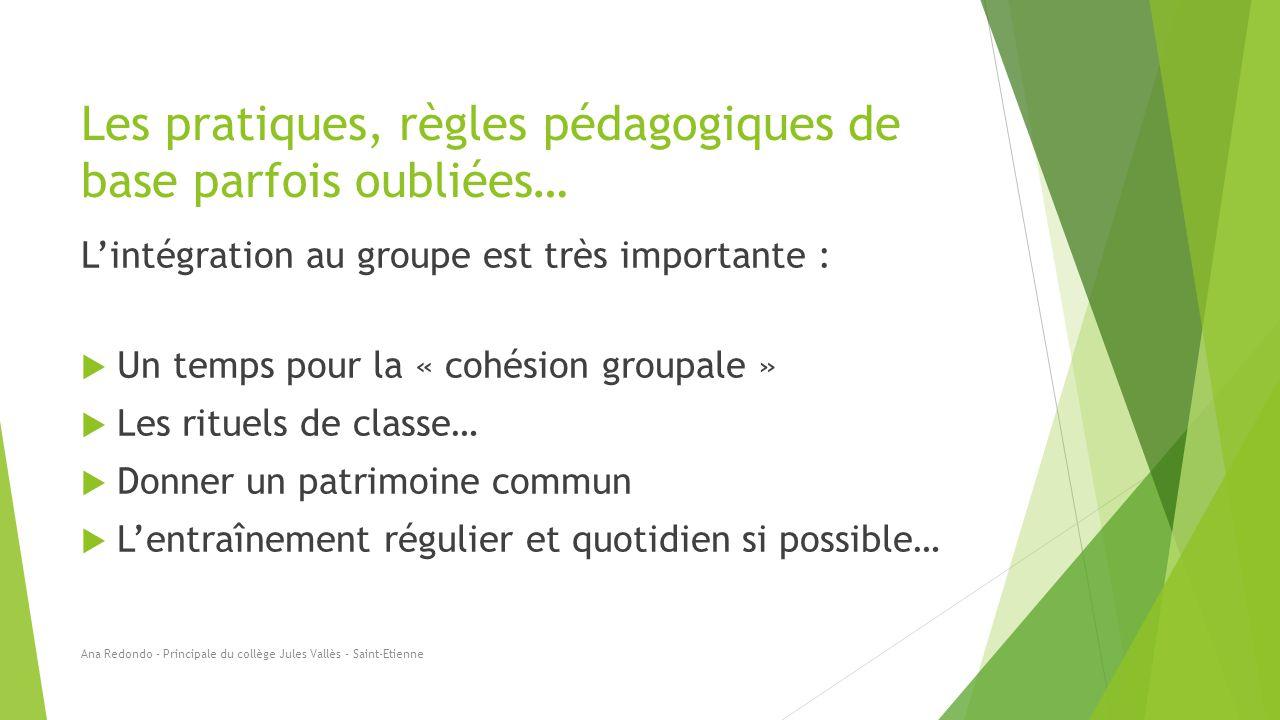 Les pratiques, règles pédagogiques de base parfois oubliées… L'intégration au groupe est très importante :  Un temps pour la « cohésion groupale » 