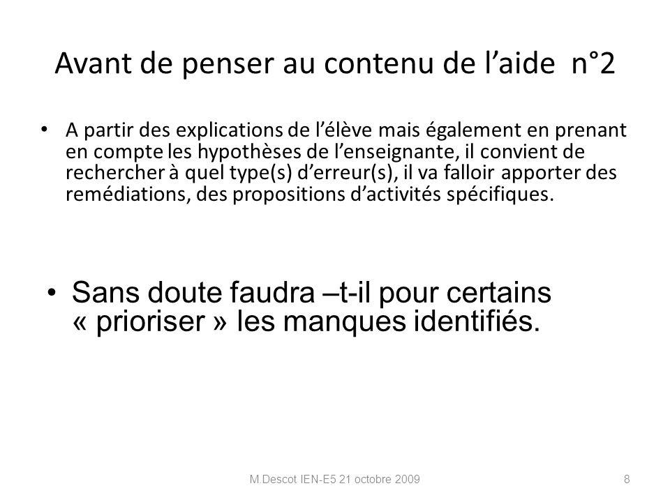 EXEMPLE M.Descot IEN-E5 21 octobre 20099 La typologie d'erreurs proposée par Astolfi in L'erreur, un outil pour enseigner, 97 1 Erreurs relevant de la compréhension des consignes.