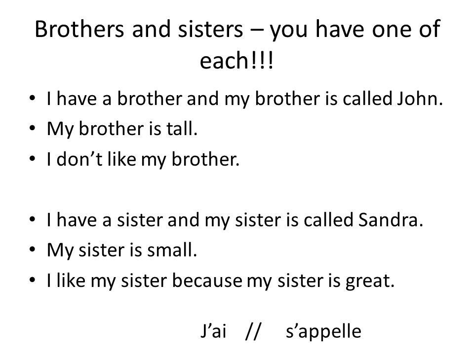 Two Questions done.Tu as des parents. Tu as des frères et des sœurs.