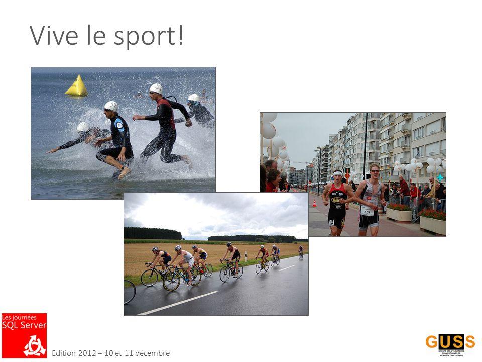 Edition 2012 – 10 et 11 décembre Vive le sport!