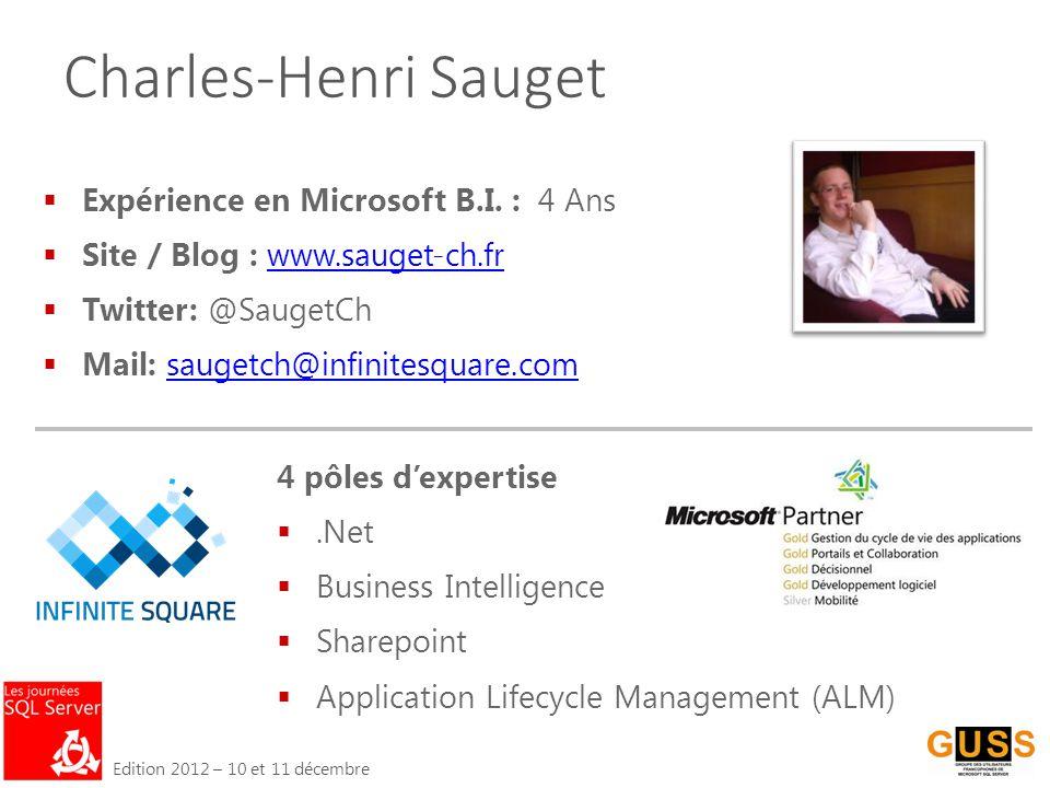 Edition 2012 – 10 et 11 décembre  Expérience en Microsoft B.I.