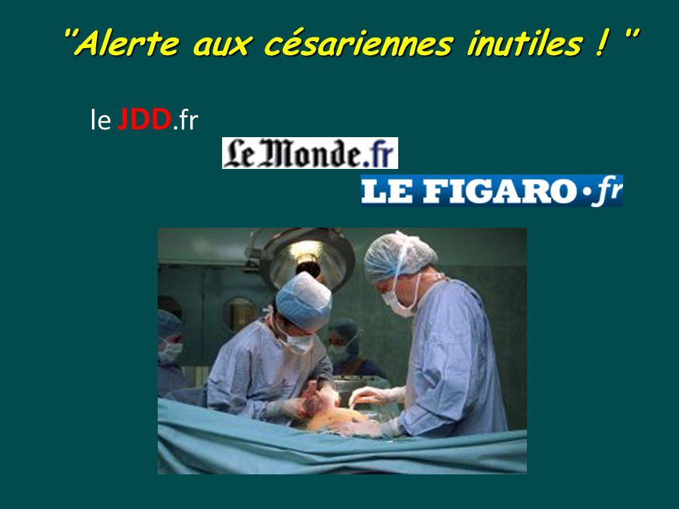 ''Alerte aux césariennes inutiles ! '' le JDD.fr