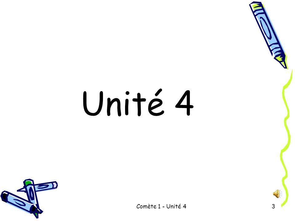 Comète 1 - Unité 43 Unité 4