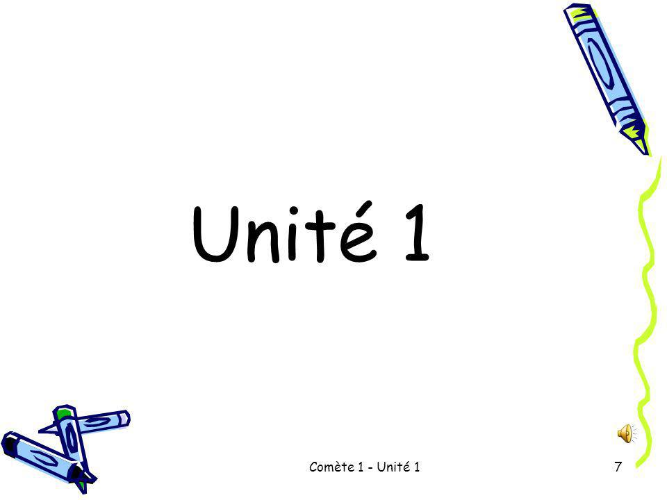 Comète 1 - Unité 17 Unité 1