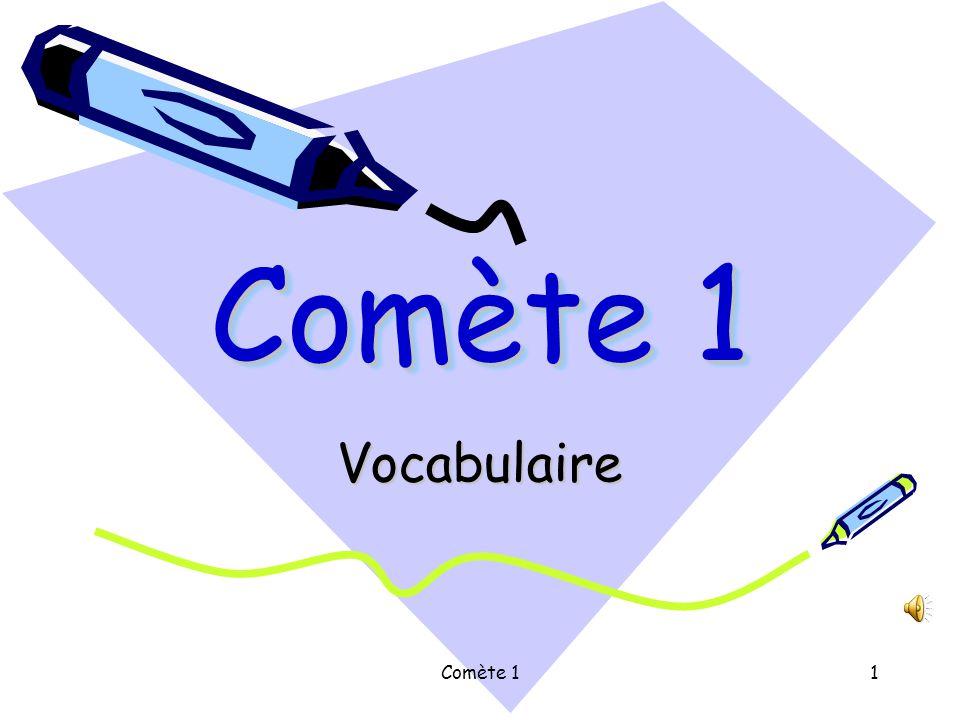 Comète 11 Vocabulaire