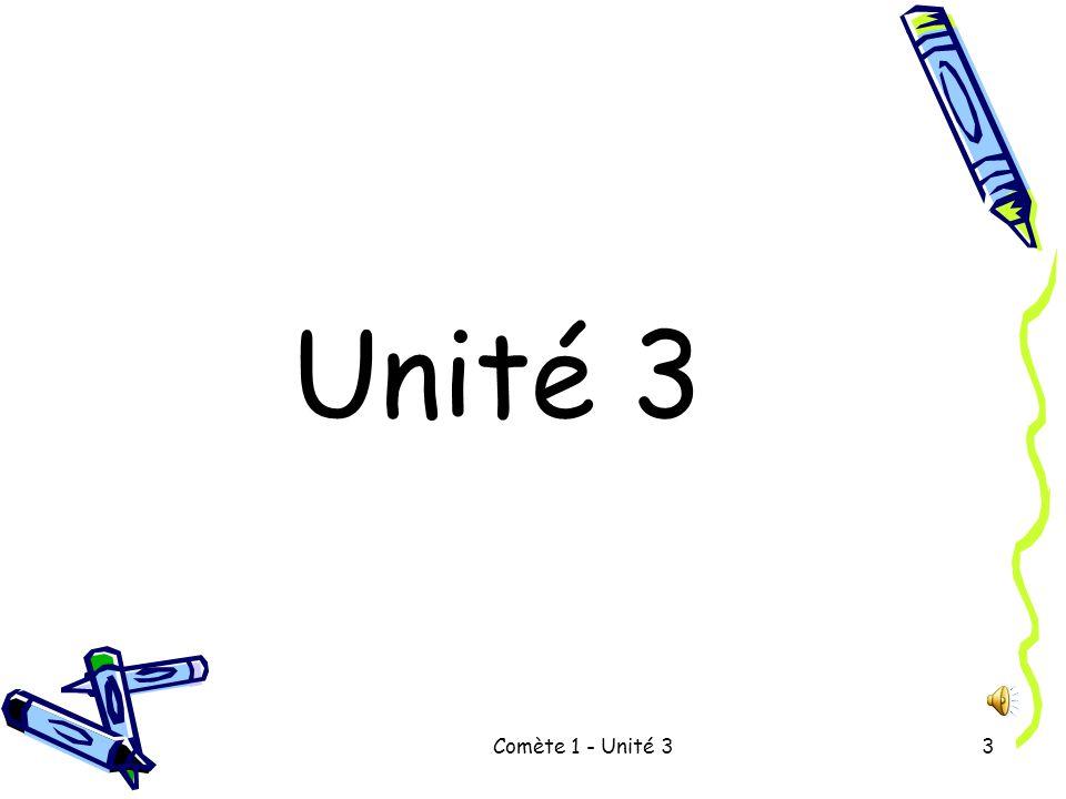 Comète 1 - Unité 33 Unité 3