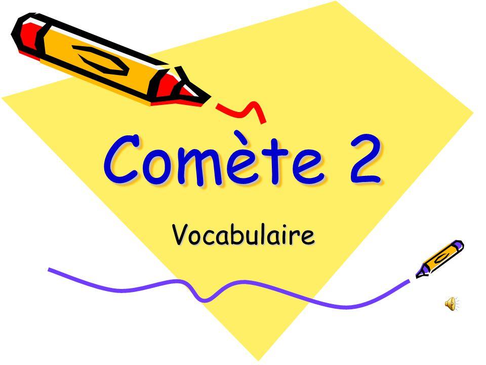 Comète 2 Vocabulaire